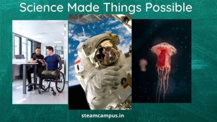 Science Made Things Possible.